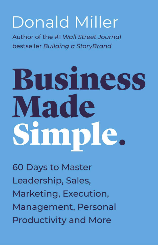 Business Made Simple, Donald Miller